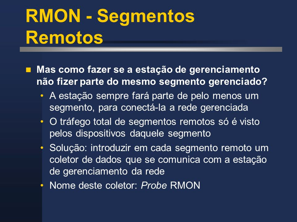 RMON - Segmentos Remotos