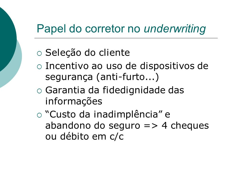 Papel do corretor no underwriting