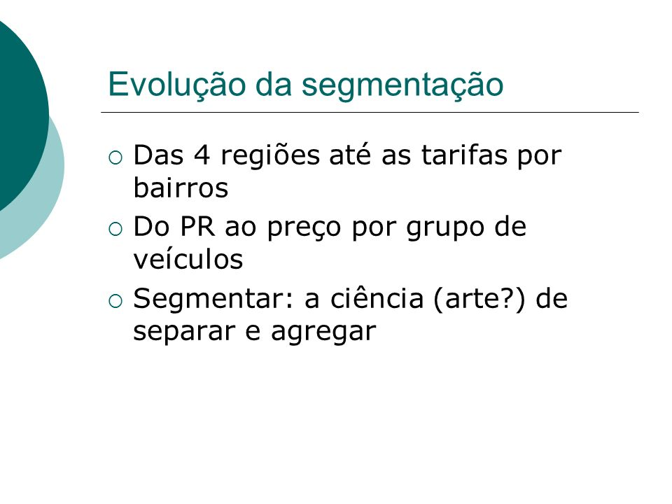 Evolução da segmentação