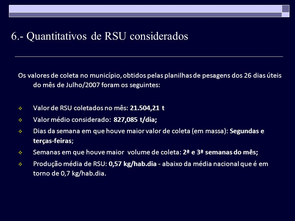 6.- Quantitativos de RSU considerados