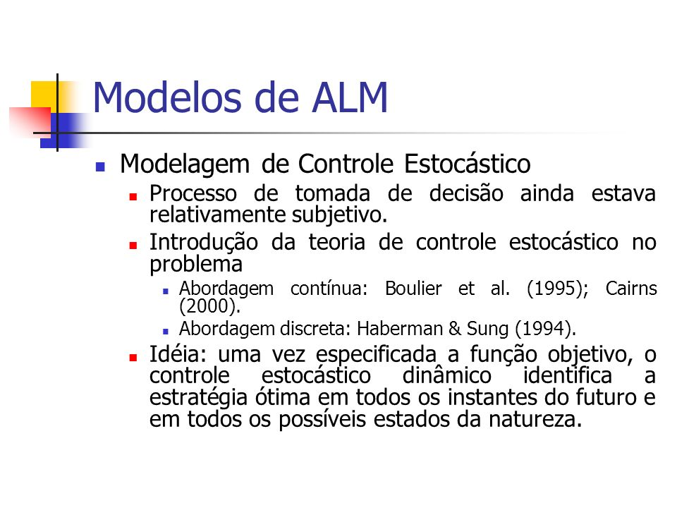 Modelos de ALM Modelagem de Controle Estocástico