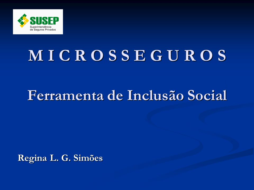 M I C R O S S E G U R O S Ferramenta de Inclusão Social
