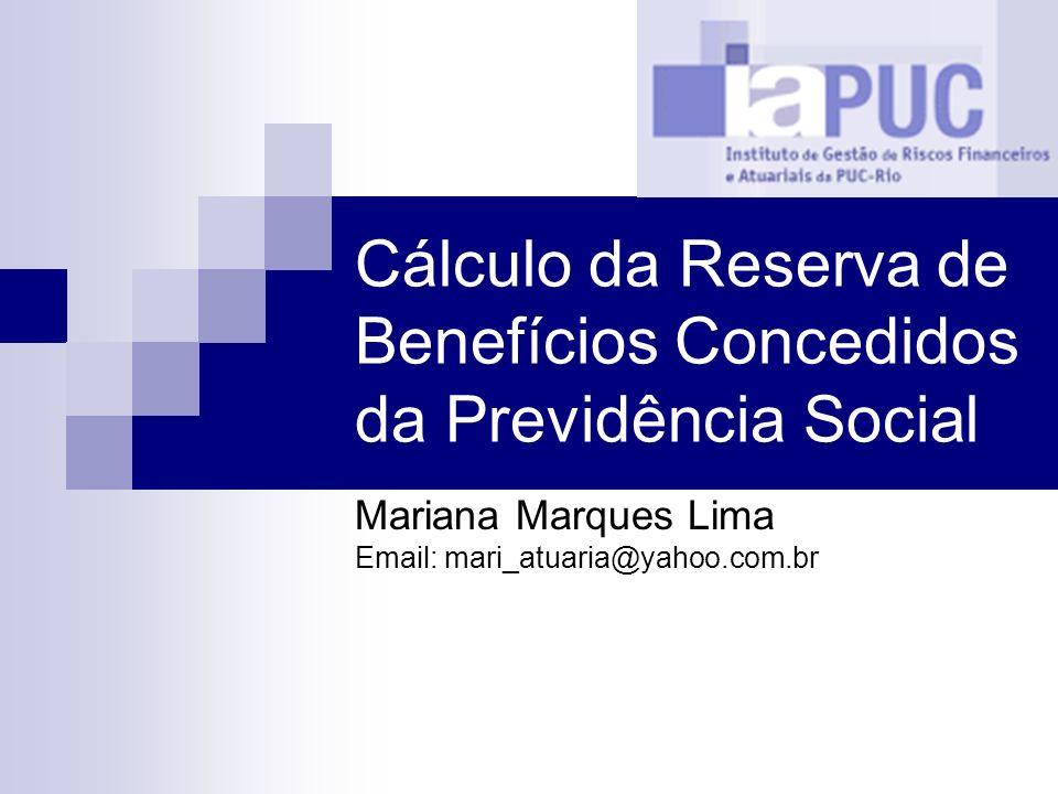 Cálculo da Reserva de Benefícios Concedidos da Previdência Social