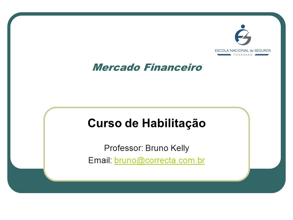 Professor: Bruno Kelly