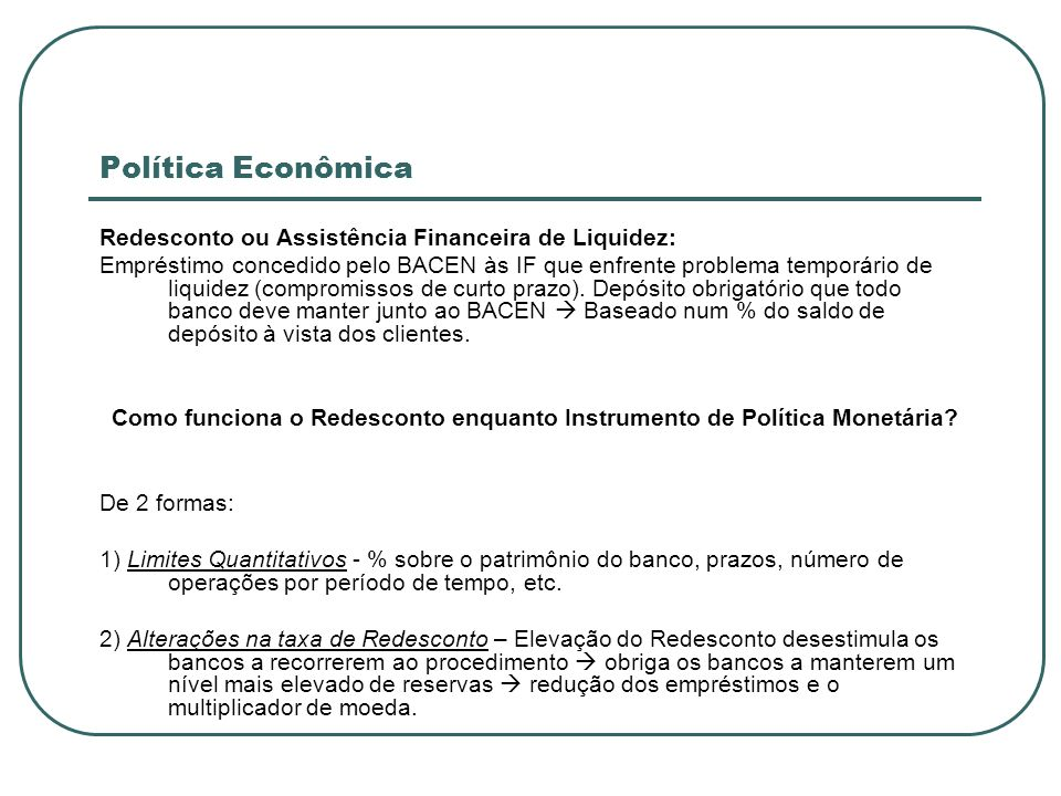 Como funciona o Redesconto enquanto Instrumento de Política Monetária