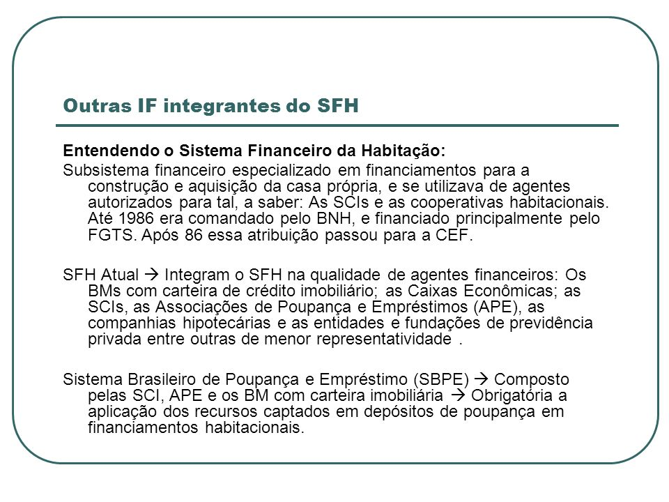 Outras IF integrantes do SFH