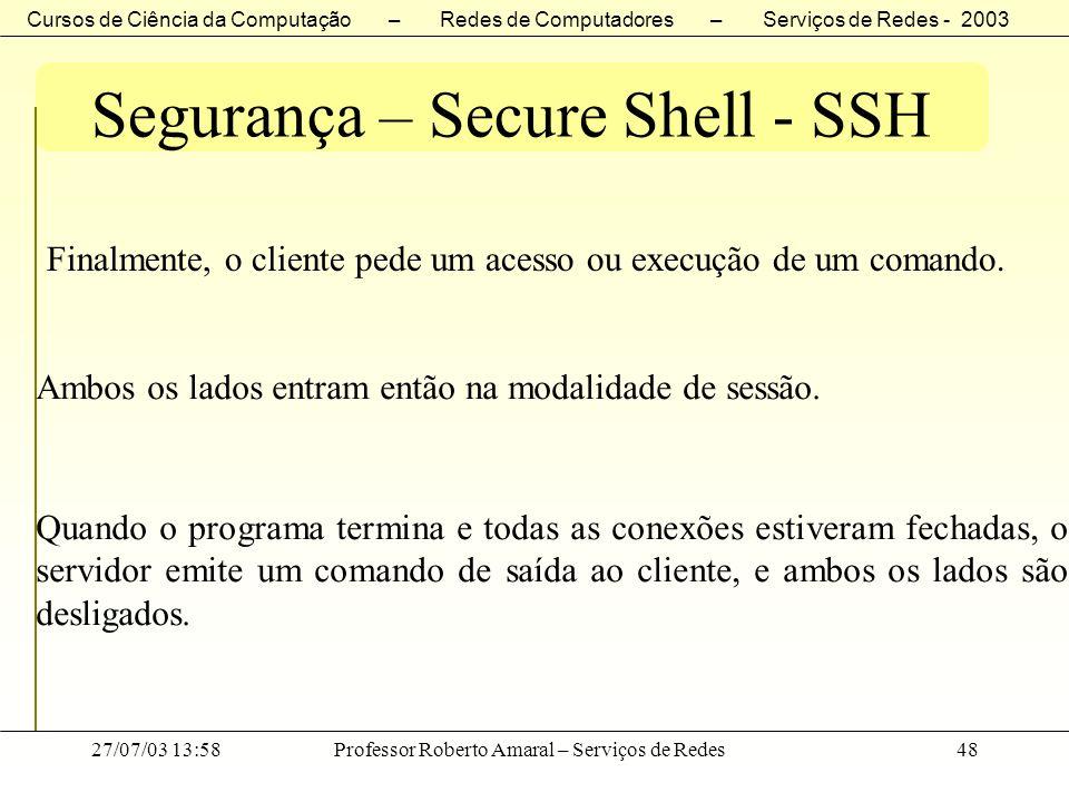 Segurança – Secure Shell - SSH
