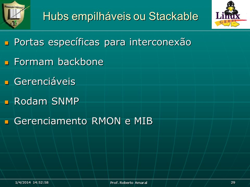 Hubs empilháveis ou Stackable