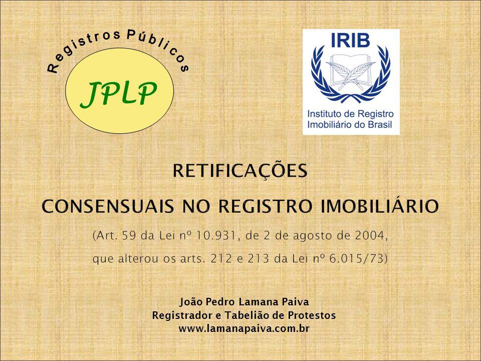 João Pedro Lamana Paiva Registrador e Tabelião de Protestos
