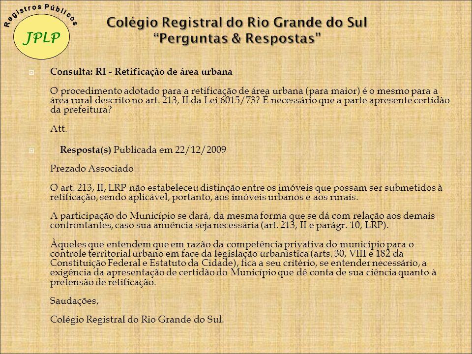 Colégio Registral do Rio Grande do Sul Perguntas & Respostas