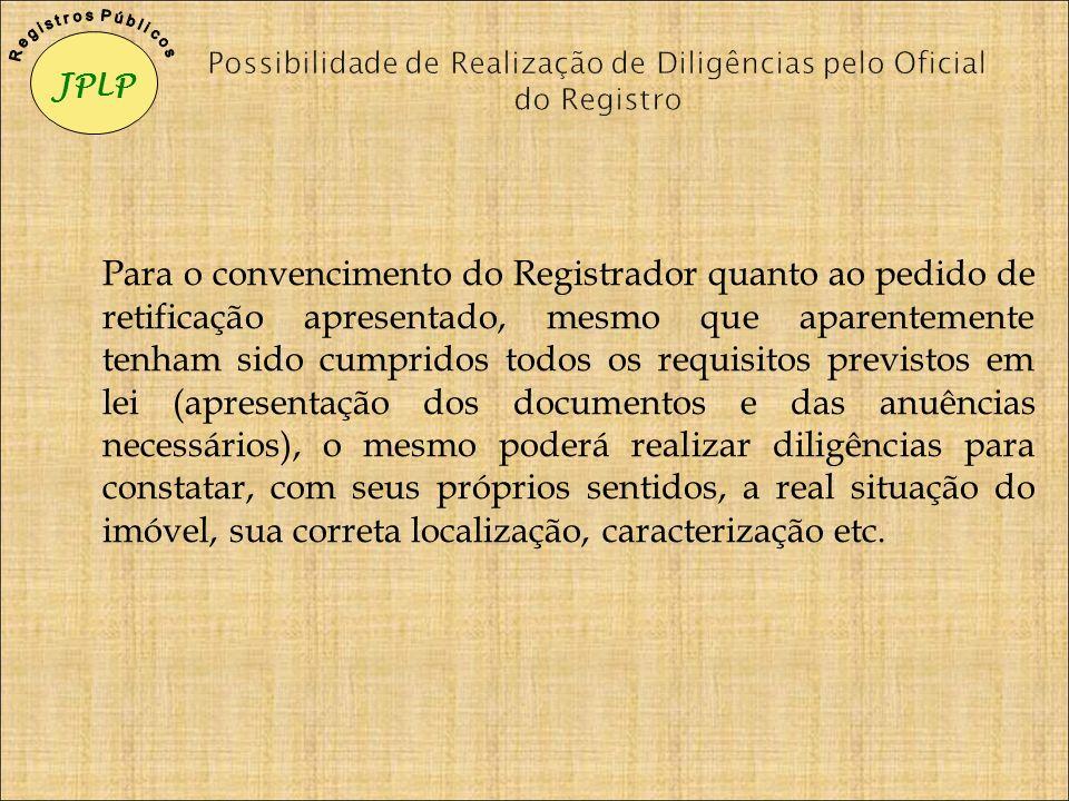 Possibilidade de Realização de Diligências pelo Oficial do Registro