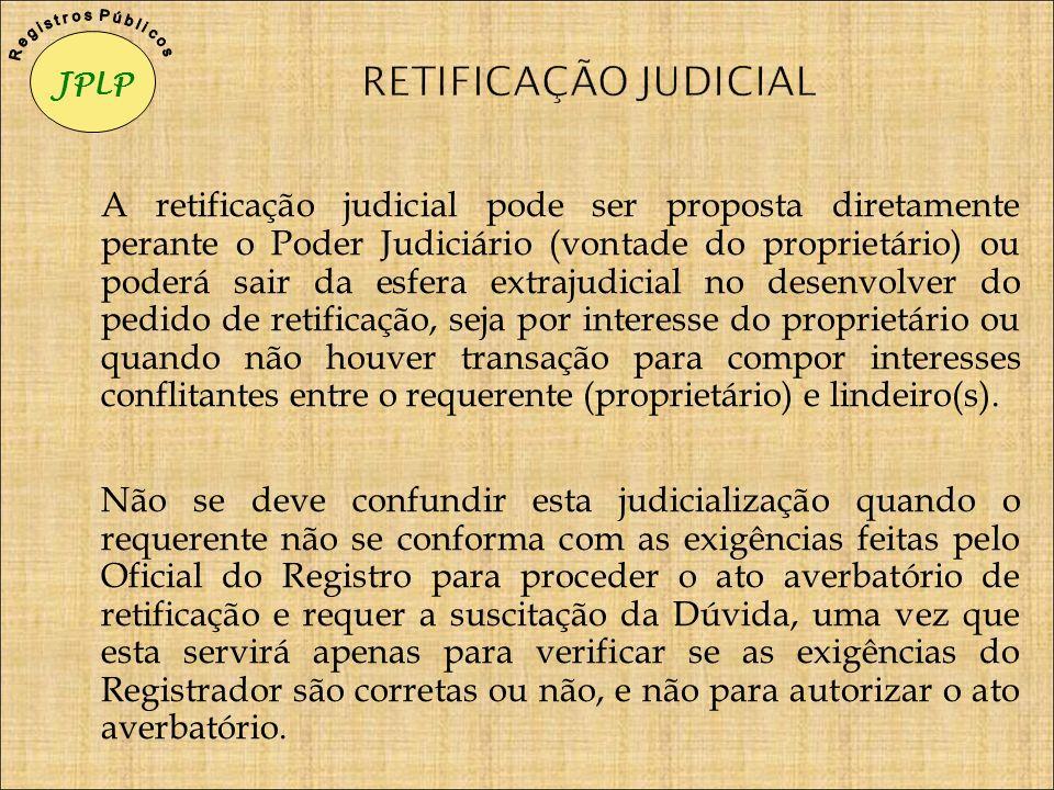 JPLP R e g i s t r o s P ú b l i c o s. RETIFICAÇÃO JUDICIAL.