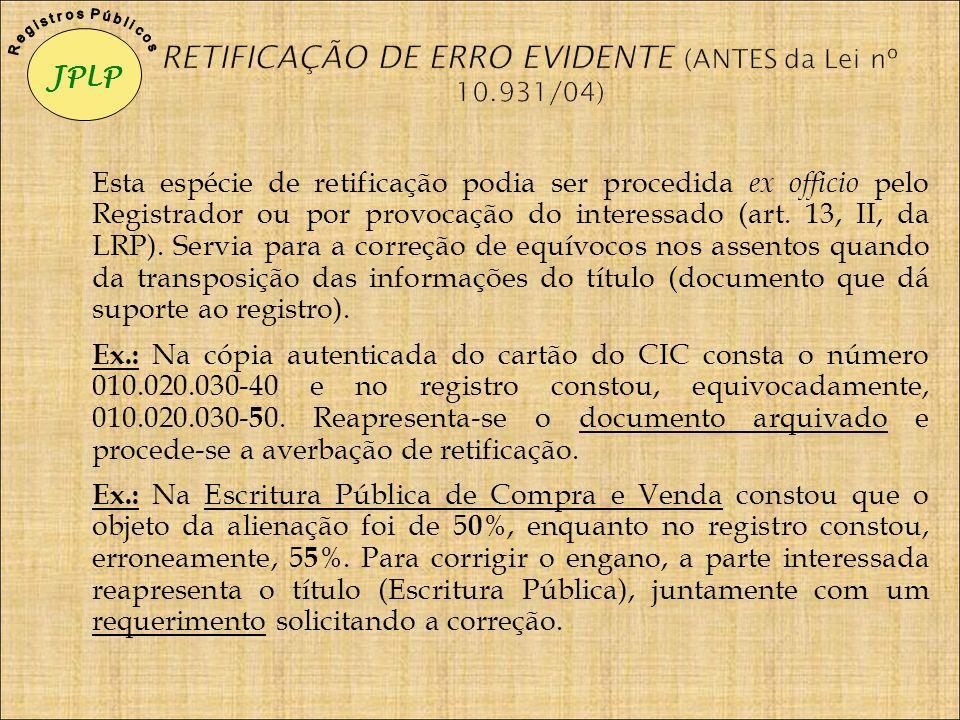 RETIFICAÇÃO DE ERRO EVIDENTE (ANTES da Lei nº 10.931/04)