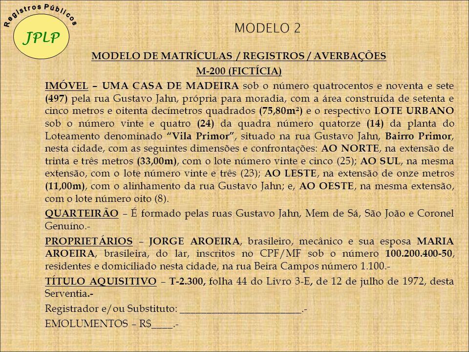 MODELO DE MATRÍCULAS / REGISTROS / AVERBAÇÕES