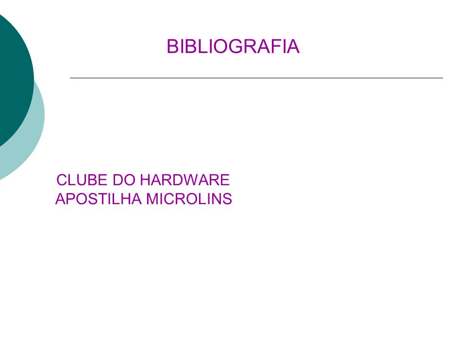 BIBLIOGRAFIA CLUBE DO HARDWARE APOSTILHA MICROLINS