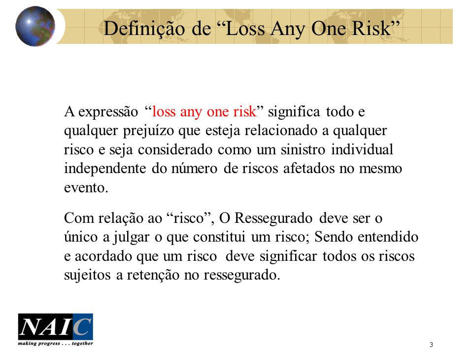 Definição de Loss Any One Risk