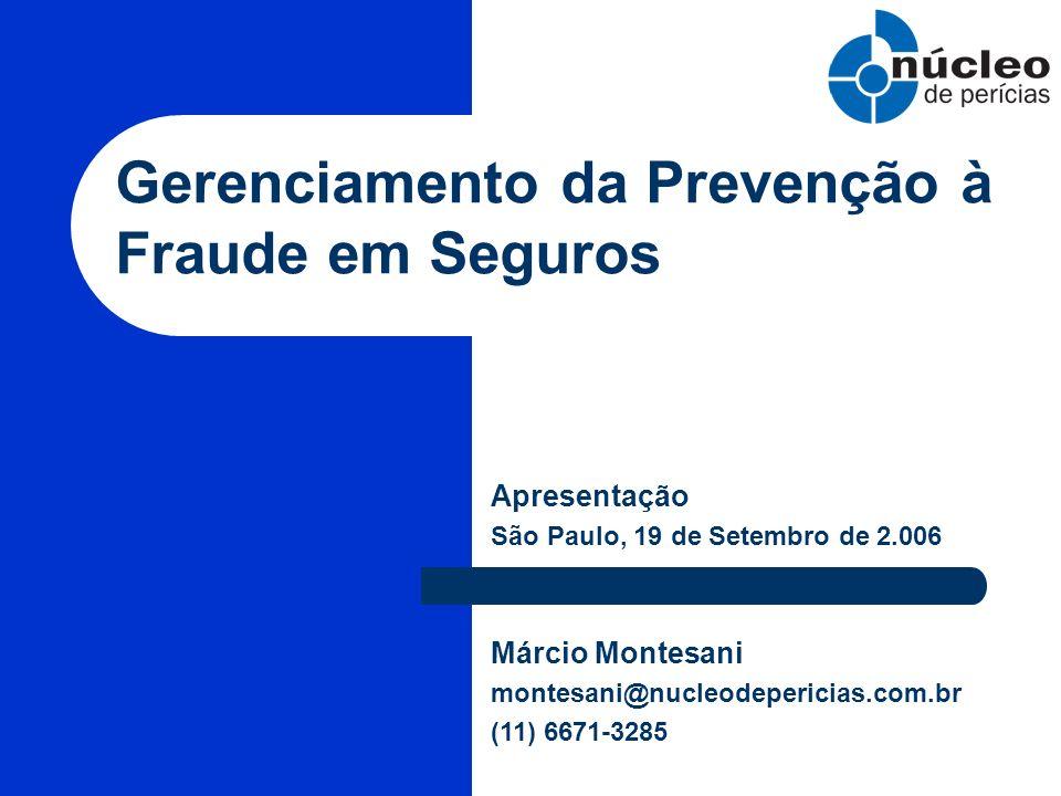 Gerenciamento da Prevenção à Fraude em Seguros