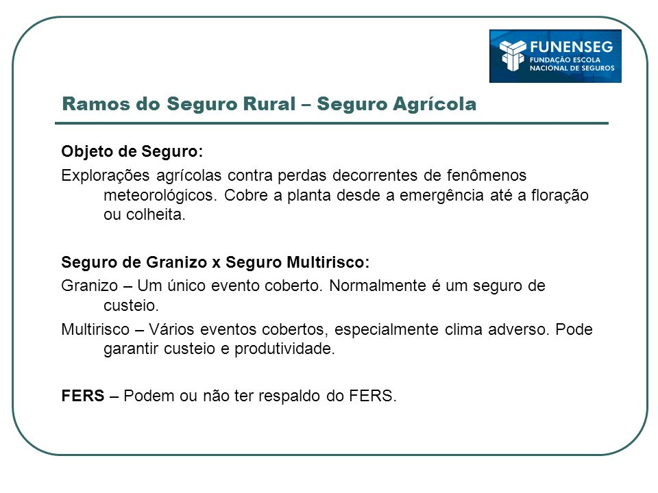 Ramos do Seguro Rural – Seguro Agrícola