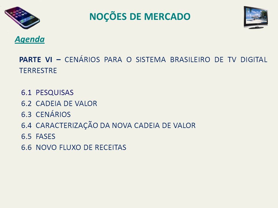 NOÇÕES DE MERCADO Agenda