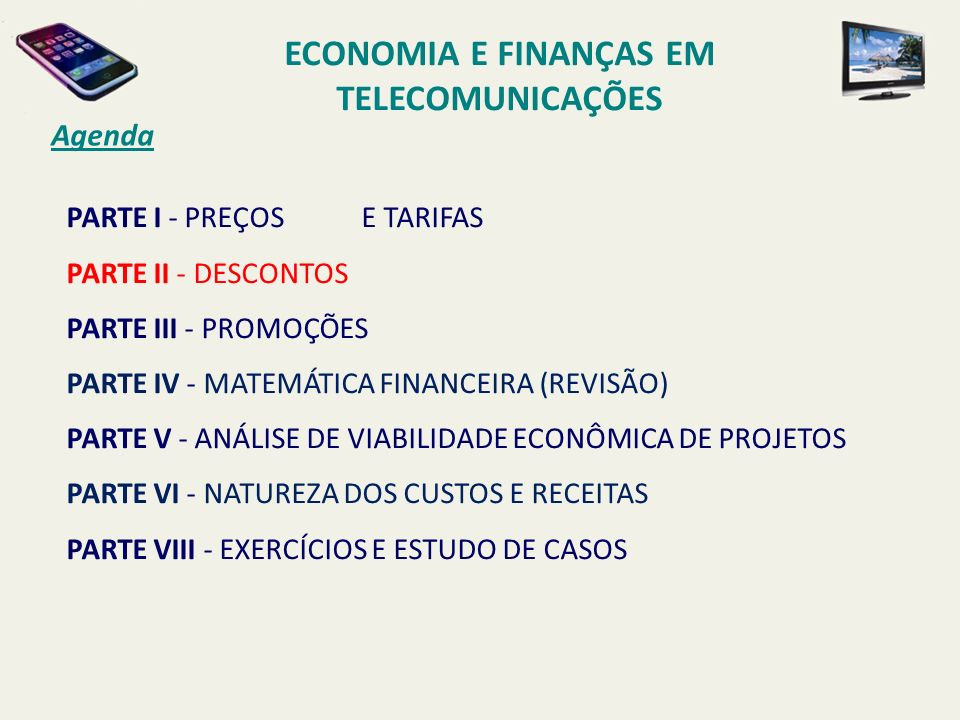 ECONOMIA E FINANÇAS EM TELECOMUNICAÇÕES