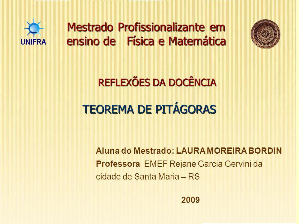 REFLEXÕES DA DOCÊNCIA TEOREMA DE PITÁGORAS