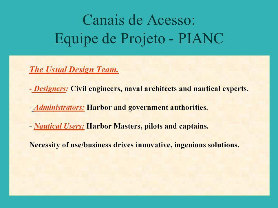 Canais de Acesso: Equipe de Projeto - PIANC