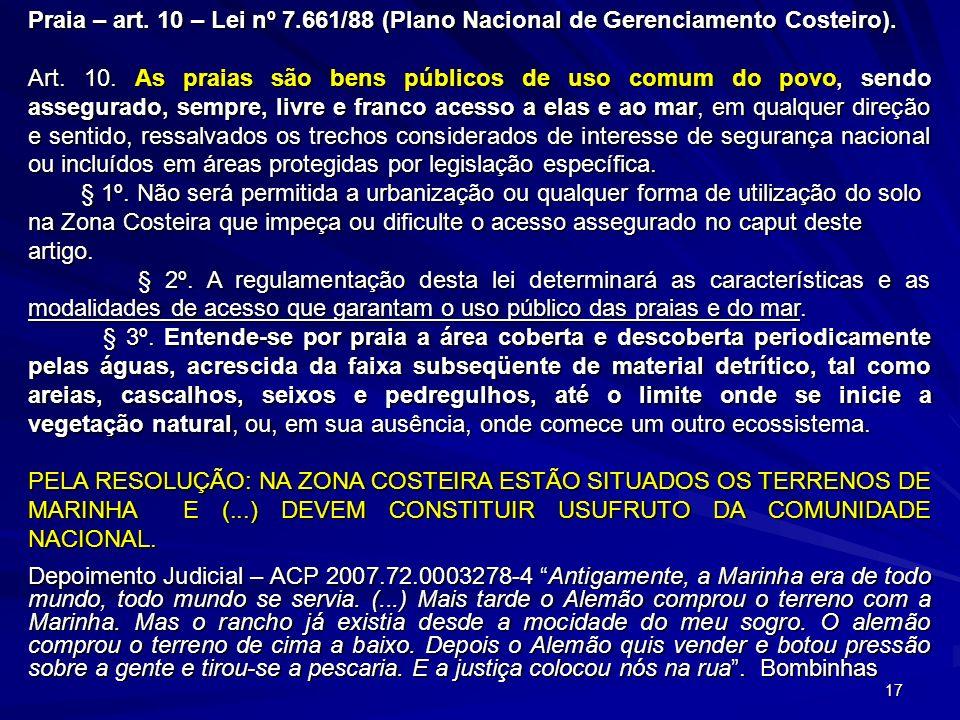 Praia – art. 10 – Lei nº 7.661/88 (Plano Nacional de Gerenciamento Costeiro).