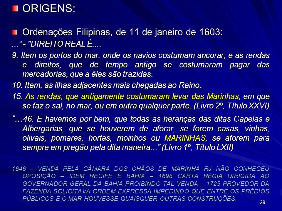 ORIGENS: Ordenações Filipinas, de 11 de janeiro de 1603: