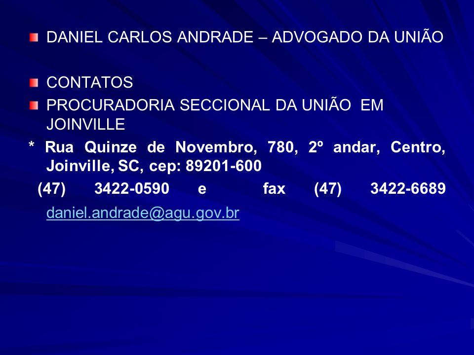DANIEL CARLOS ANDRADE – ADVOGADO DA UNIÃO