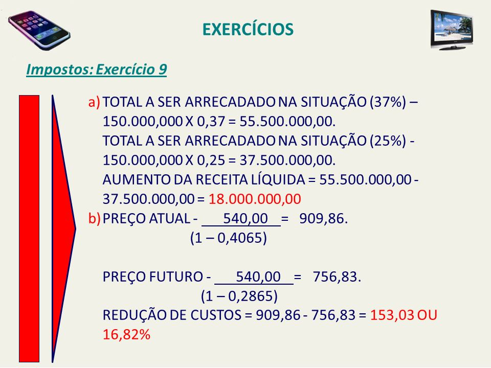 EXERCÍCIOS Impostos: Exercício 9