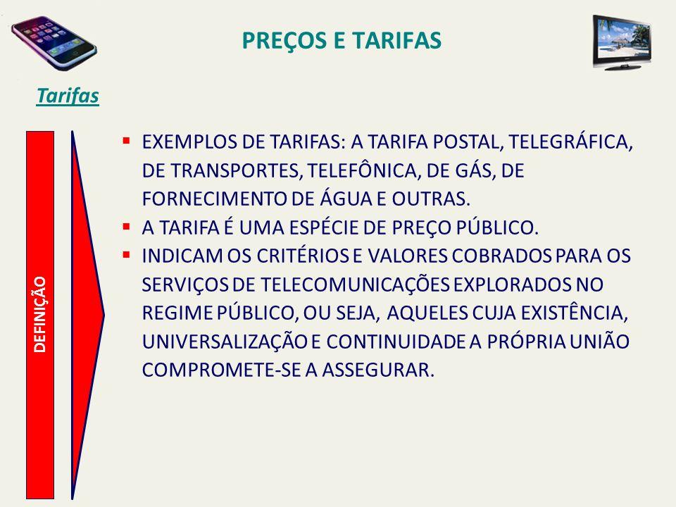 PREÇOS E TARIFAS Tarifas