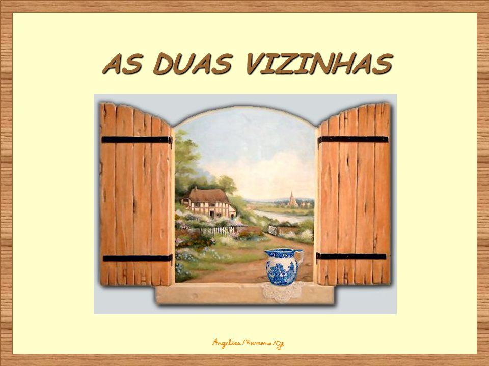 AS DUAS VIZINHAS