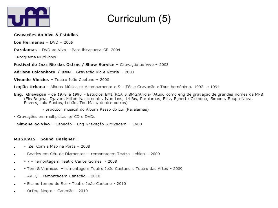 Curriculum (5) Gravações Ao Vivo & Estúdios Los Hermanos – DVD – 2005