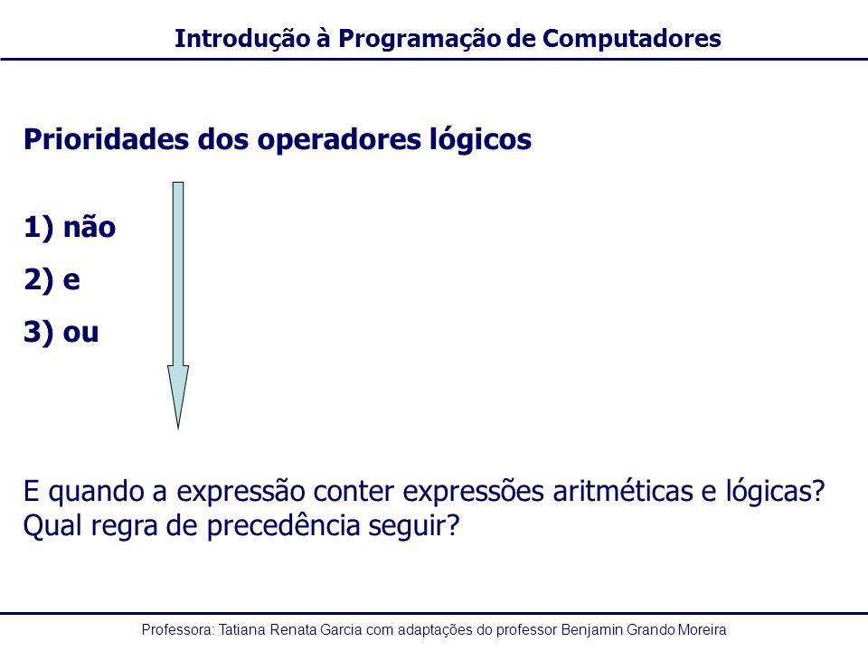 Prioridades dos operadores lógicos