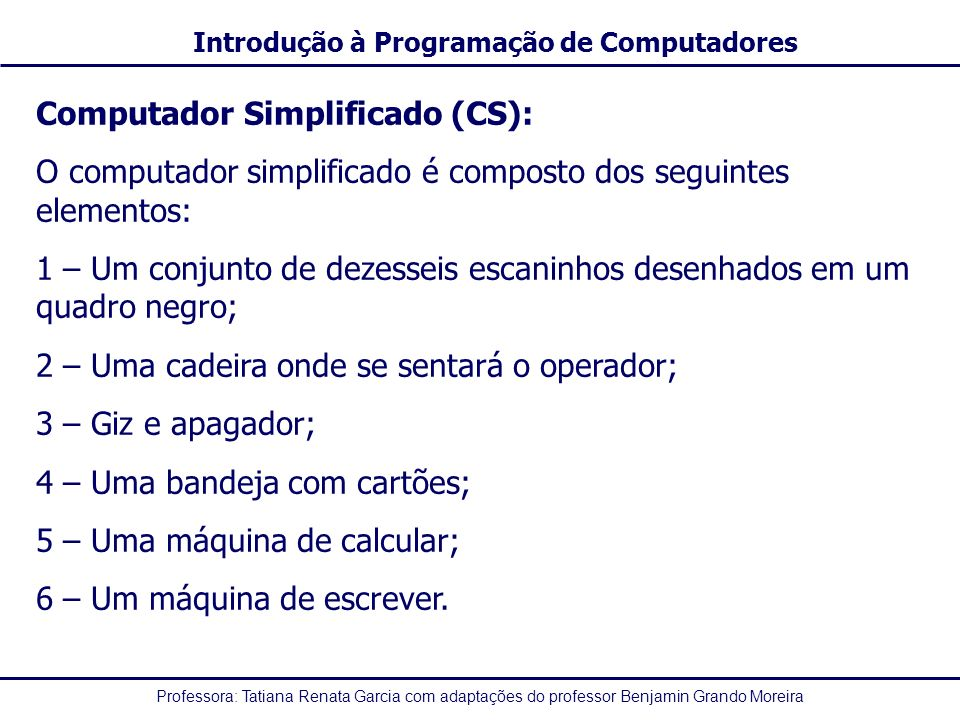 Computador Simplificado (CS):