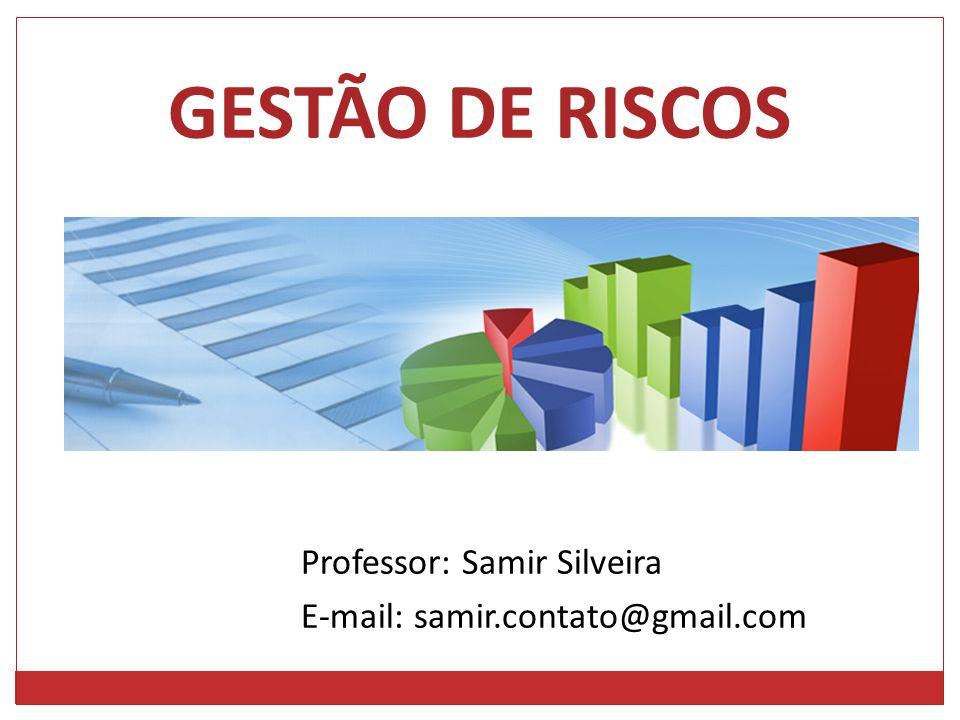 Professor: Samir Silveira E-mail: samir.contato@gmail.com