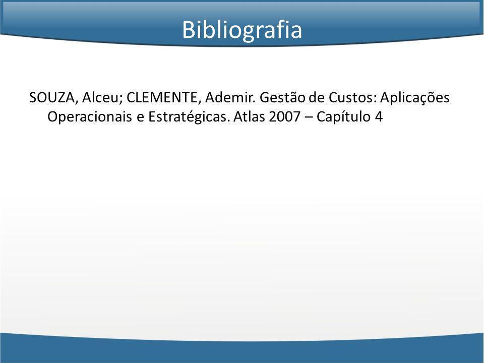Bibliografia SOUZA, Alceu; CLEMENTE, Ademir.