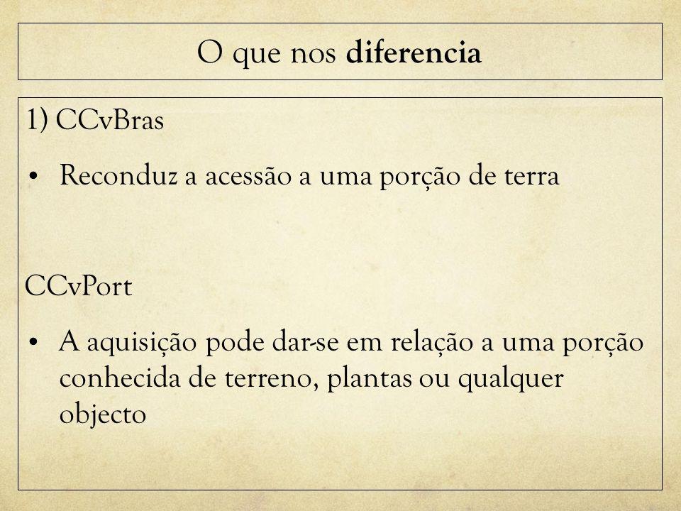 O que nos diferencia 1) CCvBras