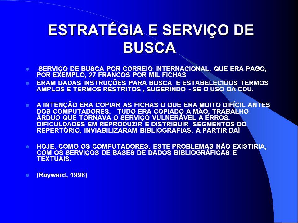 ESTRATÉGIA E SERVIÇO DE BUSCA