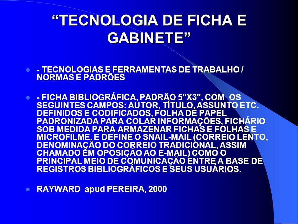 TECNOLOGIA DE FICHA E GABINETE