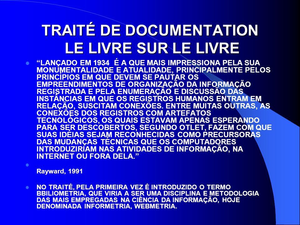 TRAITÉ DE DOCUMENTATION LE LIVRE SUR LE LIVRE