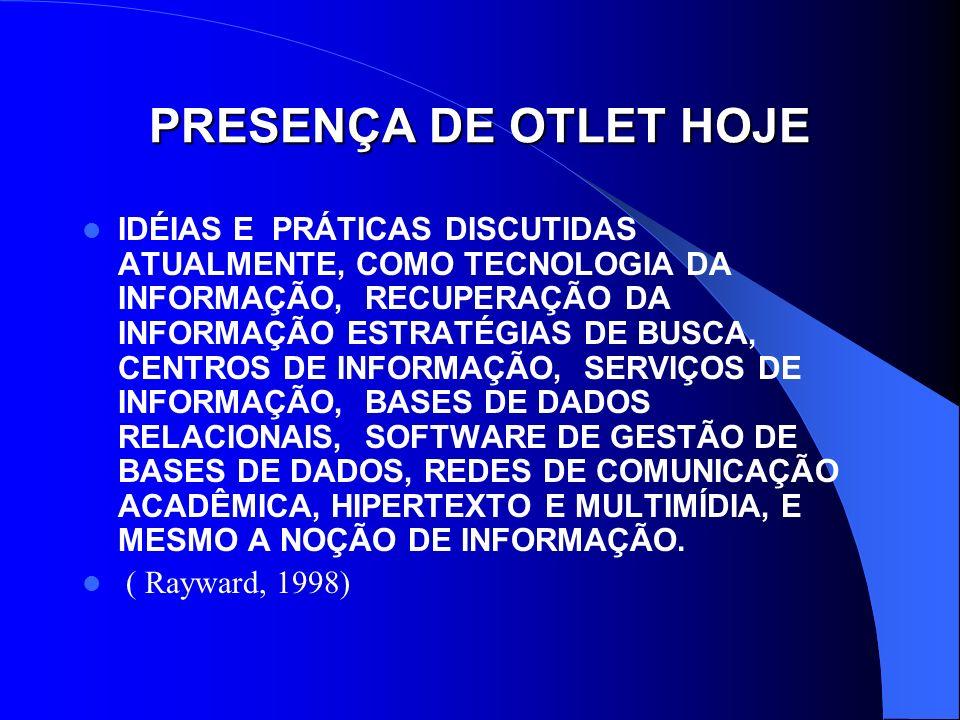 PRESENÇA DE OTLET HOJE