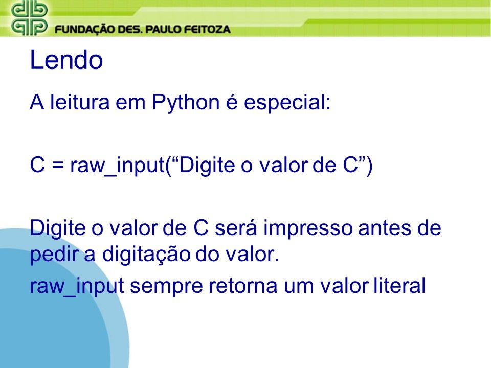 Lendo A leitura em Python é especial: