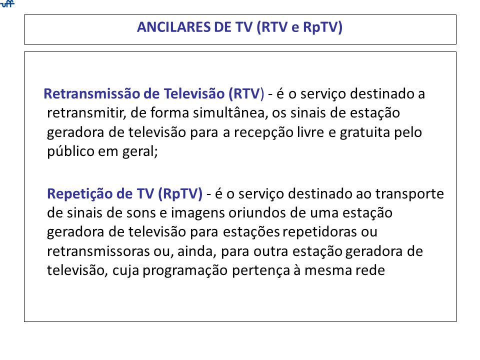 ANCILARES DE TV (RTV e RpTV)