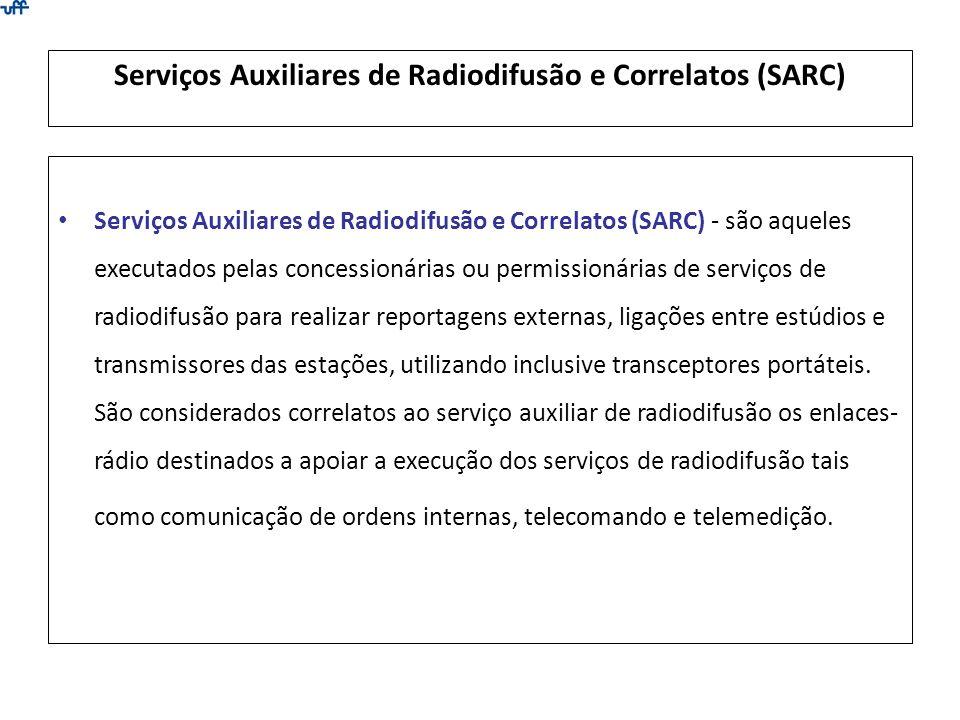 Serviços Auxiliares de Radiodifusão e Correlatos (SARC)