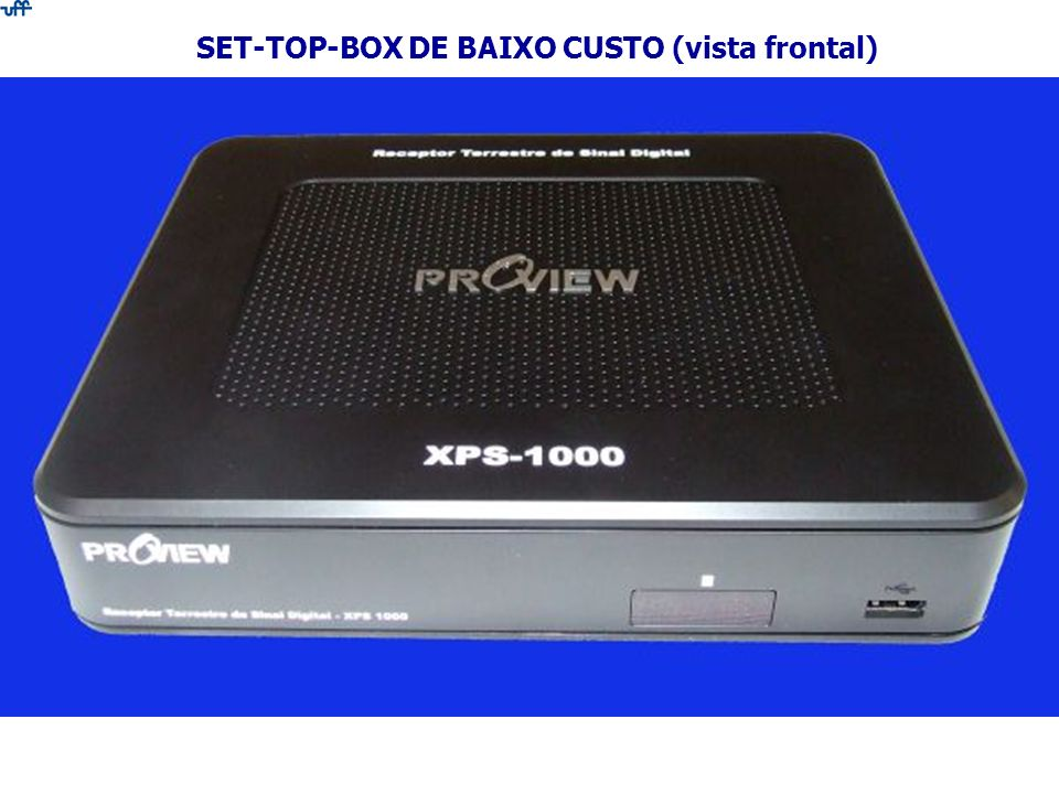 SET-TOP-BOX DE BAIXO CUSTO (vista frontal)
