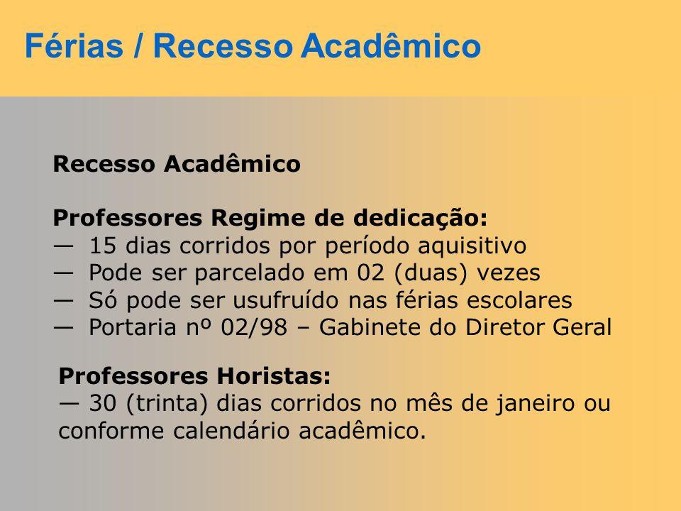 Férias / Recesso Acadêmico