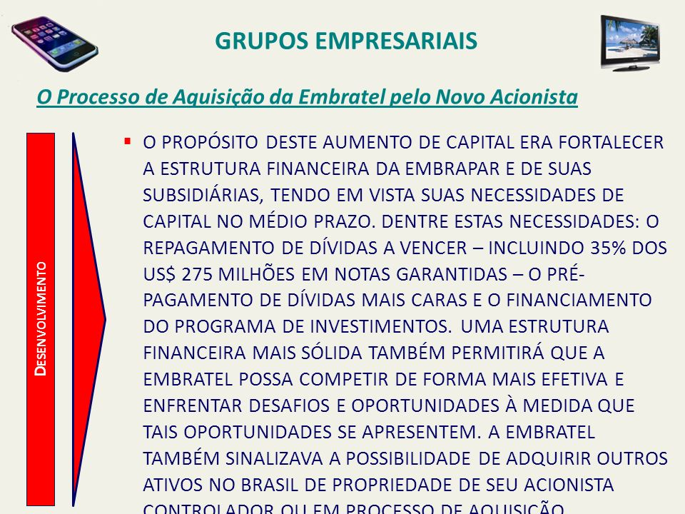 GRUPOS EMPRESARIAISO Processo de Aquisição da Embratel pelo Novo Acionista.