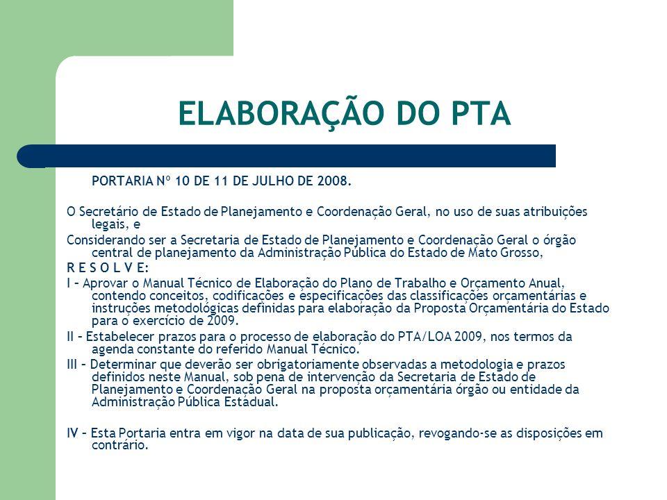 ELABORAÇÃO DO PTA PORTARIA Nº 10 DE 11 DE JULHO DE 2008.