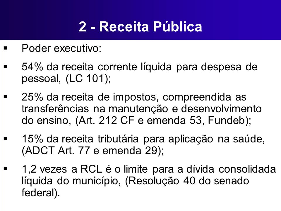 2 - Receita Pública Poder executivo:
